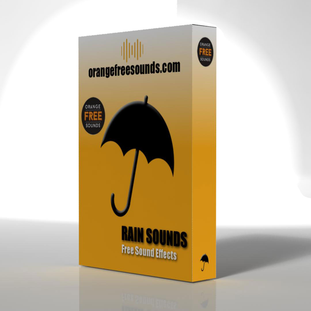 Rain Sounds free fx-sample-pack by Orange Free Sounds